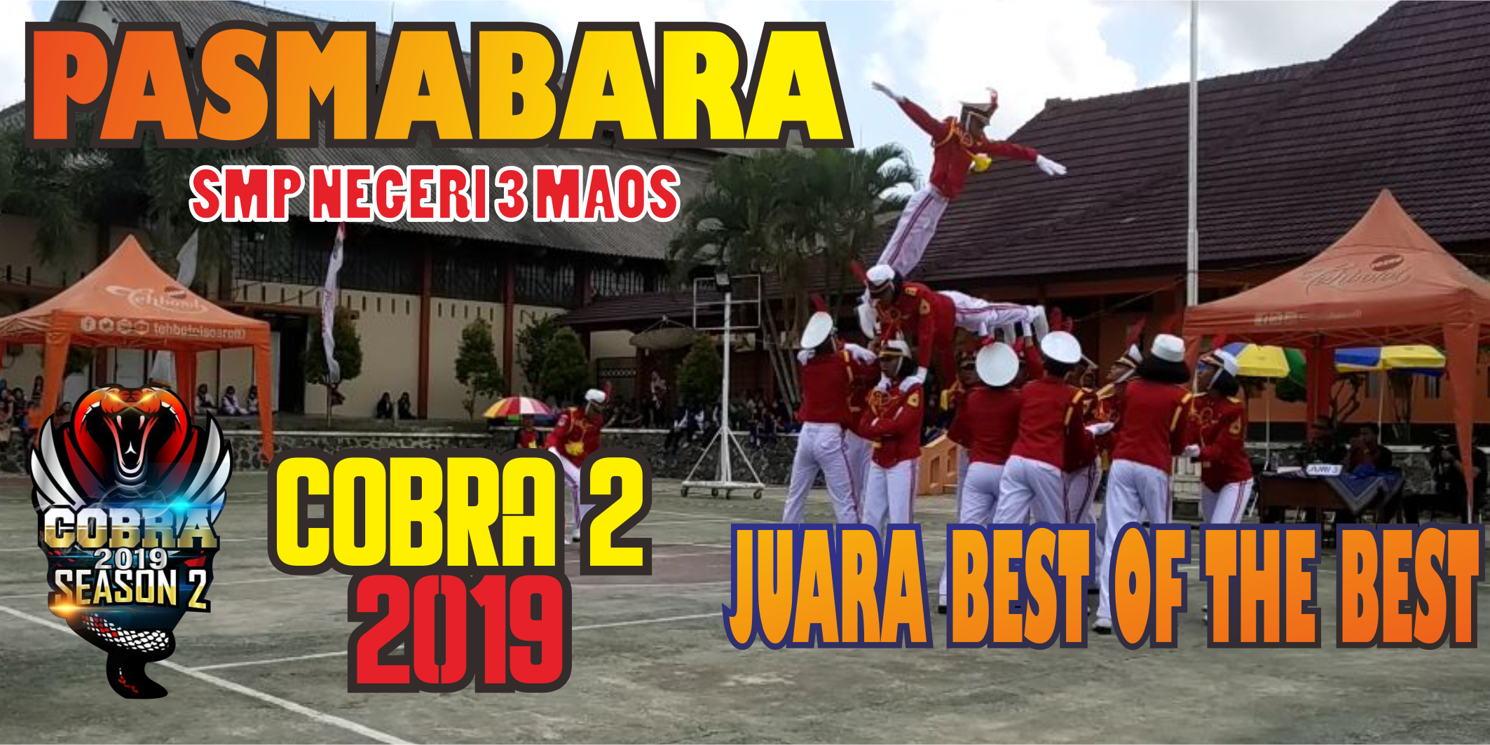 Juara Best of The Best COBRA 2 Tahun 2019